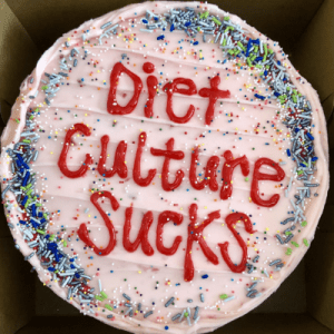 diet culture sucks